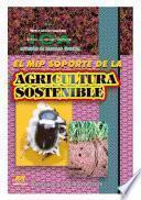 El MIP soporte de la agricultura sostenible