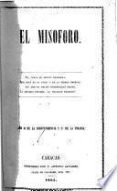 El Misoforo. A los Señores editores de la Gaceta Oficial, el Neo-Granadino y el Conservador