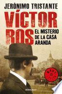 El misterio de la casa Aranda (Víctor Ros 1)