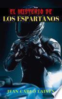 El Misterio de Los Espartanos