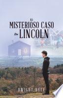 El Misterioso Caso De Lincoln