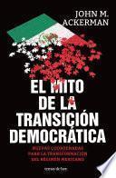 El mito de la transición democrática