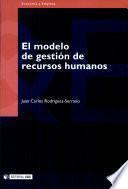 El modelo de gestión de recursos humanos