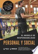 El modelo de responsabilidad personal y social desde la Educación Física a la educación general