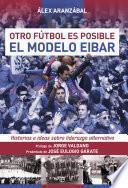 El modelo Eibar