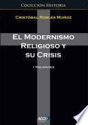 El modernismo religioso y su crisis.