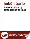El modernismo y otros textos críticos