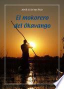 El mokorero del Okavango