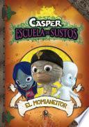 El Momianeitor (Casper. Escuela de Sustos 3)
