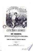 El monge gris o catalanes y aragoneses en Oriente, 1