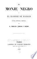 El Monje negro ó el hambre de Madrid