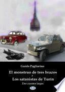 El Monstruo De Tres Brazos Y Los Satanistas De Turín
