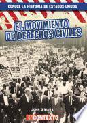 El movimiento de Derechos Civiles (The Civil Rights Movement)