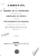 El Movimiento de España, ó sea, Historia de la Revolucion conocida con el nombre de las Comunidades de Castilla