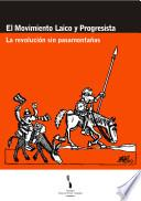 El Movimiento Laico y Progresista: la revolución sin pasamontañas : formación de dirigentes