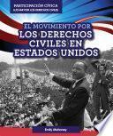 El Movimiento por los Derechos Civiles en Estados Unidos (American Civil Rights Movement)