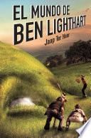 El mundo de Ben Lighthart