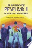 El Mundo de Pipsipiland II