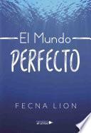 El mundo perfecto