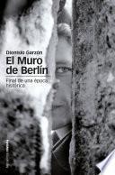 El muro de Berlin