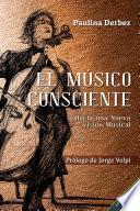El músico consciente