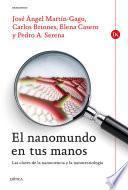 El nanomundo en tus manos