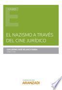 El nazismo a través del cine jurídico