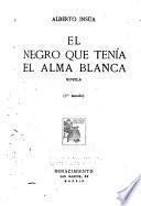 El Negro que tenía el alma blanca