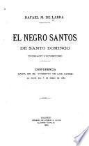 El negro Santos de Santo Domingo (Toussaint L'Ouverture)