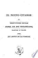 El Nuevo citador, ú, Observaciones criticas sobre los dos testamentos