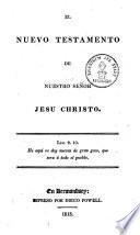 El Nuevo Testamento De Nuestro Señor Jesu Christo