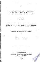 El Nuevo Testamento de Nuestro Señor y Salvador Jesucristo