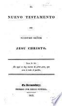 El Nuevo Testamento ... Nuevamente sacado a luz, corregido y revisto por Dn. Sebastian de la Enzina