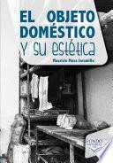 El objeto doméstico y su estética