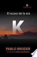 El ocaso de la era K