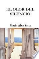 El olor del silencio