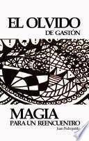 EL OLVIDO DE GASTÓN