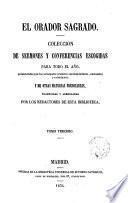 El orador Sagrado, Colección de Conferencias y sermones escogidos para todo el año de los principales oradores contemporáneos