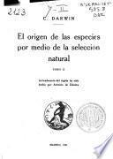 El origen de las especies por medio de la selección natural