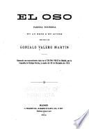 El oso ; parodia toninesca en un acto y en prosa ... Estrenada ... en el Teatro Price de Madrid ... la noche del 28 de diciembre de 1913