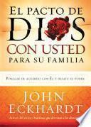 El Pacto de Dios Con Usted Para Su Familia
