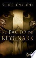El pacto de Reygnark