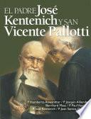 El Padre Kentenich y San Vicente Pallotti
