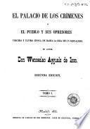 El Palacio de los crímenes, ó, El pueblo y sus opresores