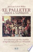 El Palleter - Jaque a Napoleón