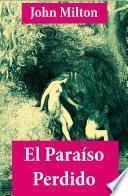 El Paraíso Perdido (texto completo, con índice activo)