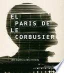 El Paris de Le Corbusier