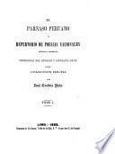 El Parnaso Peruano; ó, repertorio de poesias nacionales antiquas y modernas, etc. tom. 1