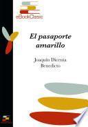 El pasaporte amarillo (Anotada)