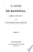 El pastelero de Madrigal (memorias del tiempo de Felipe II)